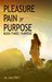 Purpose (Pleasure Pain or Purpose, #3) by Al Daltrey