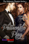 A Passionate Play (The Rabourn Theater #1)