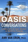 OASIS Conversations: Leading with an Open Mindset to Maximize Potential