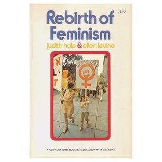 Rebirth Of Feminism