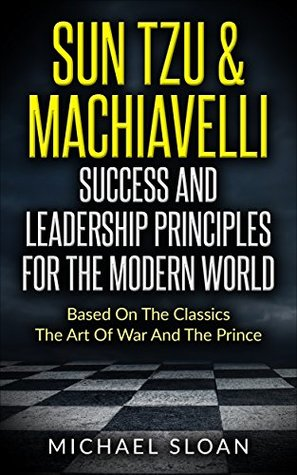 the prince machiavelli leadership Get an answer for 'what are the qualities of the ideal prince, according to machiavelli ' and find homework help for other the prince questions at enotes.