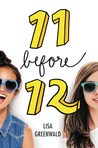 11 Before 12 by Lisa Greenwald