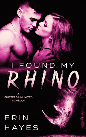 Review: I Found My Rhino by Erin Hayes (@mlsimmons)