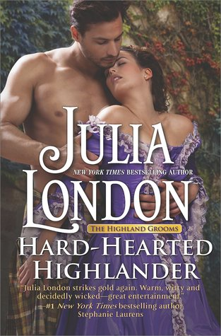 Hard-Hearted Highlander (Highland Grooms, #3)