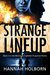 Strange Lineup (Missing & Exploited Suspense Series #2)