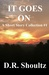 It Goes On (A Short Story C...