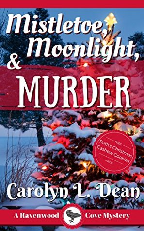 Mistletoe, Moonlight, & Murder (Ravenwood Cove Mystery #3)