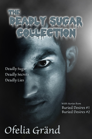 Free Epub The Deadly Sugar Collection