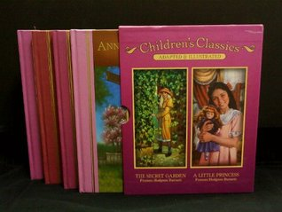 Children's Classics Adapted and Illustrated (Children's Classics, Volumes 1, 2, 3, and 4)