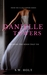Danielle Towers Breaking The Binds That Tie (The Glass Towers Series Conclusion) by S.W. Holt