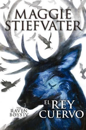 El rey cuervo (The Raven Boys, #4)