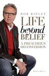 Life Beyond Belief by Bob Ripley