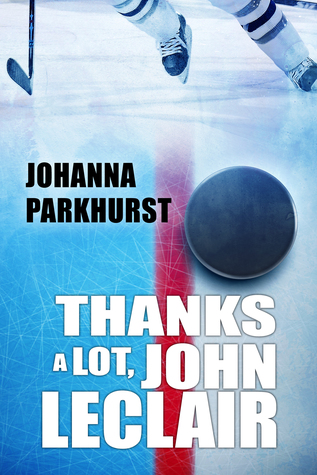 Release Day Review: Thanks a Lot, John LeClair (Here's to You, Zeb Pike Book 2) by Johanna Parkhurst