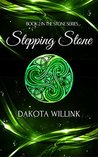 Stepping Stone by Dakota Willink
