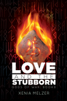 Love and the Stubborn (Gods of War, #2)