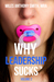 Why Leadership Sucks™ Volume 2 by Miles Anthony Smith