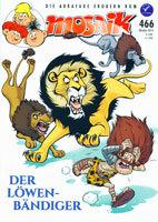 Der Löwenbändiger (Mosaik - Abrafaxe, #466)