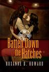 Batten Down the Hatches (Costa Mesa Series, #1)