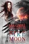 Fire Moon by Ann Gimpel