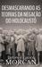Desmascarando as Teorias da Negação do Holocausto by James Morcan