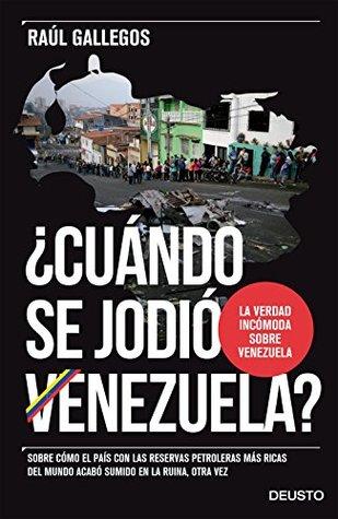 cundo-se-jodi-venezuela-sobre-cmo-el-pas-con-las-reservas-petroleras-ms-ricas-del-mundo-acab-sumido-en-la-ruina-otra-vez