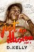 Just an Illusion - Side A (The Illusion, #1) by D. Kelly