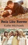 Feels Like Forever (A Lot Like Love, #1)