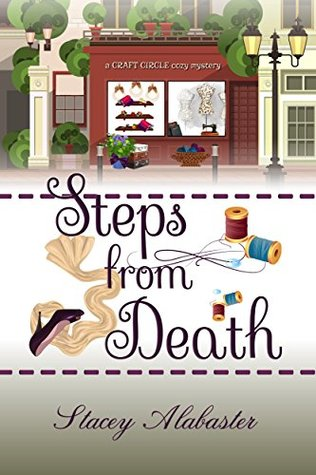 Steps from Death (Craft Circle Mystery #1)