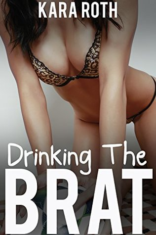 Drinking the Brat (Taboo Dairy Fantasy)