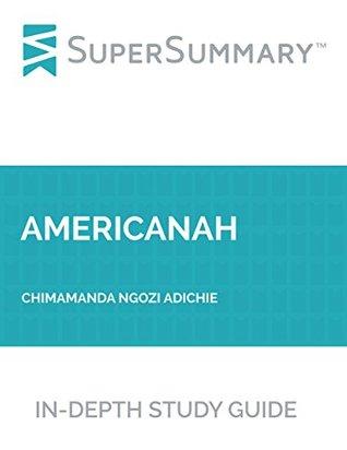 Study Guide: Americanah by Chimamanda Ngozi Adichie