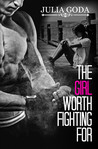The Girl Worth Fighting For (The Girl Series, #2)