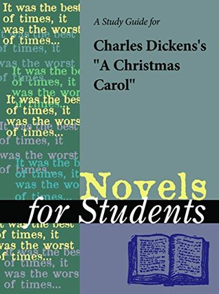 "A Study Guide for Charles Dickens's ""A Christmas Carol"""