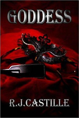Goddess by R.J. Castille