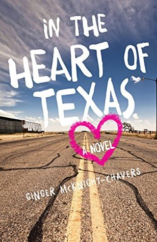 In the Heart of Texas: A Novel
