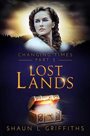 Lost Lands (Changing Times Book 2)