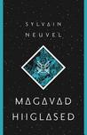 Magavad hiiglased by Sylvain Neuvel
