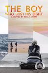 The Boy Who Lost His Sight (Paperback Edition)