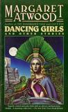 Dancing Girls: An...