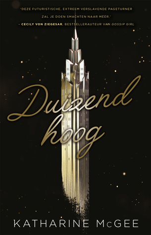 Duizend Hoog By Katharine Mcgee