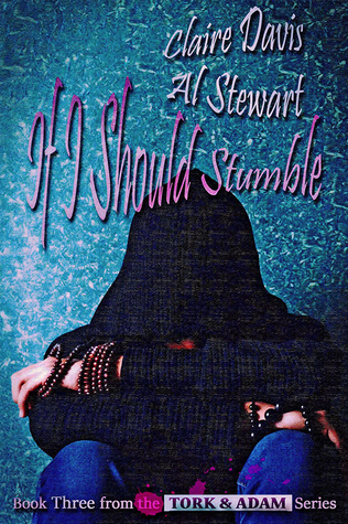 Book Cover If I Should Stumble by Claire Davis and Al Stewart