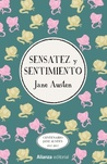 Sensatez y sentimiento by Jane Austen