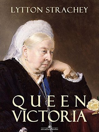 Queen Victoria (Arcadia Ebooks)