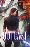 Outcast (Kat Dubois Chronicles #2)