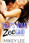 That's What Zee Said : Part 1 (The Satirical Chronicles)