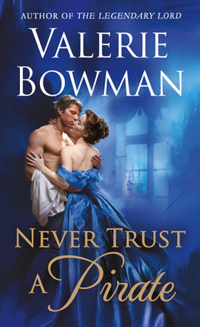 Never Trust a Pirate (Playful Brides, #7)