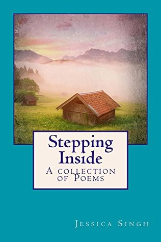 Stepping Inside: A Collection of Poems