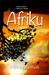 Afriku -Haiku & Senryu From Ghana