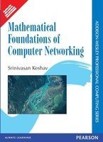 Mathematical Foundations of Computer Networking, 1e