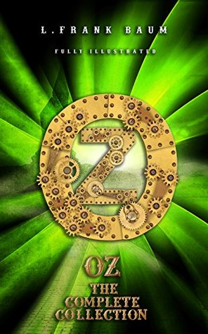 OZ The Complete Collection (Classics Book 11)