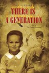 There Is a Generation by W.H. Buzzard